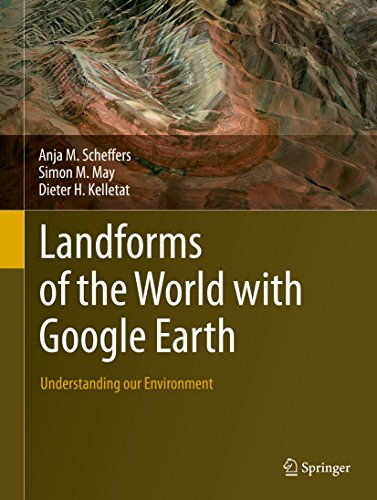 (Landforms of the World with Google Earth: Understanding our)