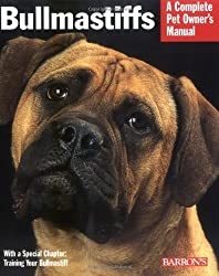 Bullmastiffs (Barron's Complete Pet Owner's Manuals (Paperback))