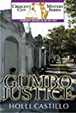 Gumbo Justice (Crescent City Mystery)