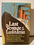 The Last Voyage of the Lusitania, Adolph A. Hoehling, 0517057867