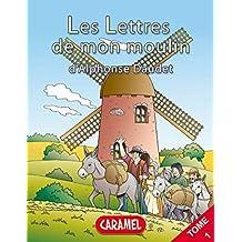 La chèvre de monsieur Seguin: Livre illustré pour enfants (Les Lettres de mon moulin t. 1) (French Edition)