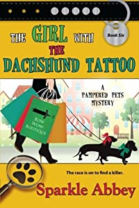 The Girl with the Dachshund Tattoo by Sparkle Abbey (October 31,2014)