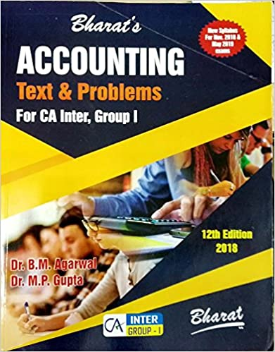 Accounting Text Problems For CA Inter, Group -I - by B.M.Agarwal & M.P.Gupta