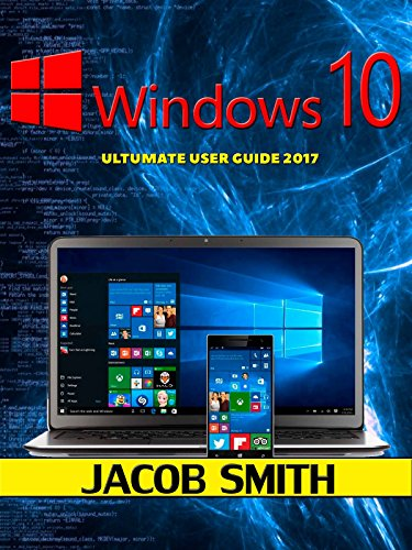 {* PDF *} Windows 10: Ultimate User Guide 2017 For Dummies (beginners,tips And Tricks,user Manual). ASTRA Skechers Cussons ENQUIRE utilizan Boutique