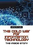The Cold War for Information Technology, Janez Skrubej, 1618978357