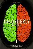 Disorderly, Jayme K., 0615866360