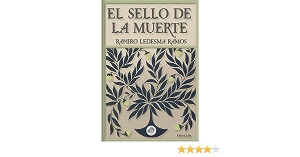 El Sello de la Muerte eBook: Ledesma Ramos, Ramiro, Biblioteca Luna: Amazon.es: Tienda Kindle