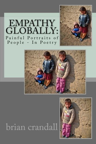 Empathy Globally: Painful Portraits of People - In Poetry