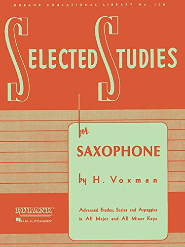 (Selected Studies: for Saxophone (Rubank Educational Library))