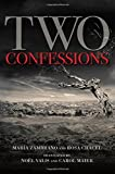 img - for Two Confessions (SUNY Series in Latin American and Iberian Thought and Culture) book / textbook / text book