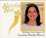 Shooting Star, Caroline Shields Brown, 0966376420