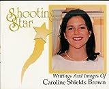 Shooting Star, Caroline Shields Brown, 0966376420