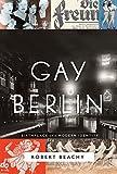 capa de Gay Berlin: Birthplace of a Modern Identity