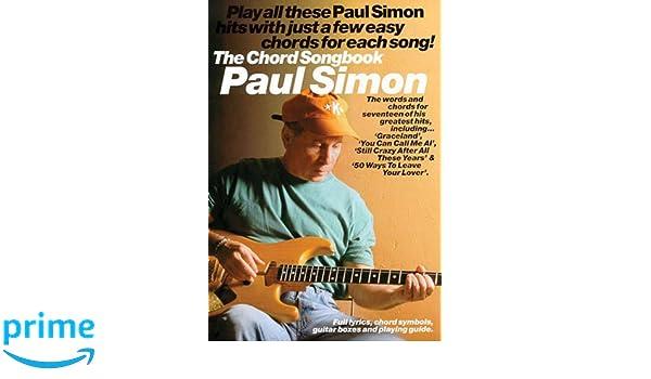 Amazon Paul Simon Chord Songbook Paul Simonsimon Garfunkel