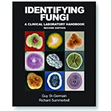 Identifying Fungi: A Clinical Laboratory Handbook