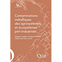 Contaminations métalliques des agrosystèmes et écosystèmes péri-industriels (Update Sciences & technologies)
