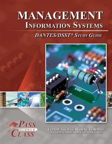 DSST Management Information Systems DANTES Study Guide (Perfect Bound)
