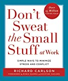 img - for Don't Sweat the Small Stuff at Work book / textbook / text book
