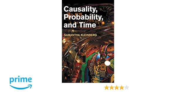CAUSALITY PROBABILITY AND TIME EPUB DOWNLOAD