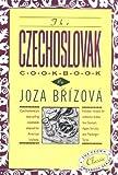 The Czechoslovak Cookbook, Joza Brizova and C. Adams, 0517505479