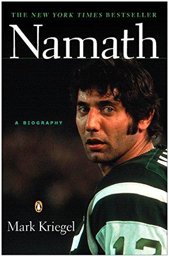 Namath by Mark Kriegel