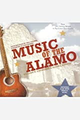 Music of the Alamo (Incredible Journey Books) [includes cd] Hardcover
