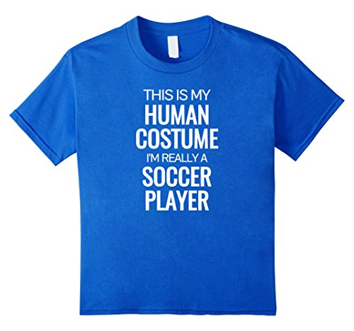 Soccer Player Girl Costume (Kids Human costume I'm really a soccer player Halloween Tshirt 12 Royal Blue)