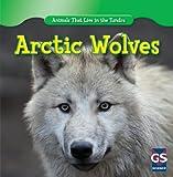 Arctic Wolves, Maeve T. Sisk, 1433938944