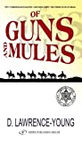 Of Guns and Mules by David Lawrence-Young front cover