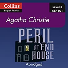 Peril at End House: B2 Collins Agatha Christie ELT Readers Audiobook by Agatha Christie Narrated by Roger May