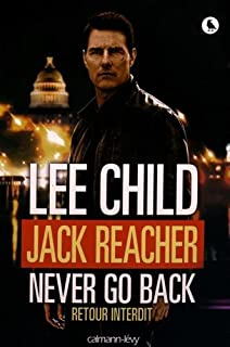 Jack Reacher, never go back : retour interdit, Child, Lee