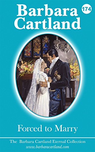 174. Forced To Marry (The Eternal Collection)