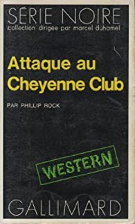 Book's Cover ofAttaque au cheyenne club