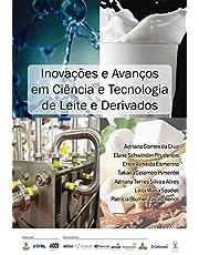 Inovações e Avanços em Ciência e Tecnologia de Leite e Derivados