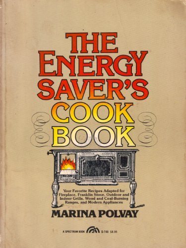 Energy Saver's Cook Book (The Creative cooking series)