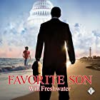 Favorite Son Audiobook by Will Freshwater Narrated by Nick J. Russo