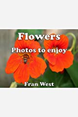 Flowers: Photos to enjoy (a children's picture book) Kindle Edition