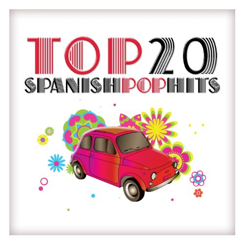Top 20 Spanish Pop Hits ()