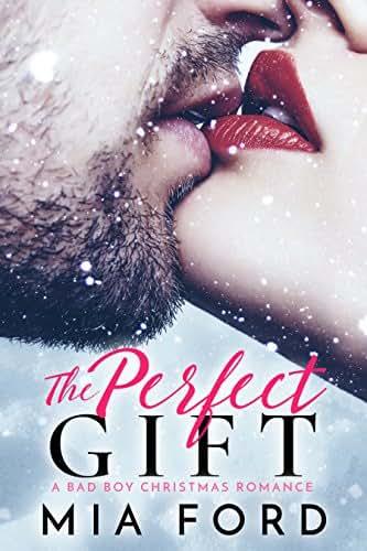 The Perfect Gift : A Bad Boy Christmas Romance