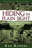 Hiding in Plain Sight, Ken Bowers, 1599554372