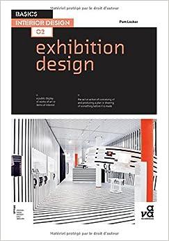 basics interior design 02 exhibition design 9782940411382 pam locker books