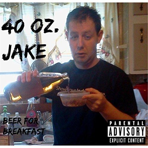 Beer for Breakfast [Explicit]