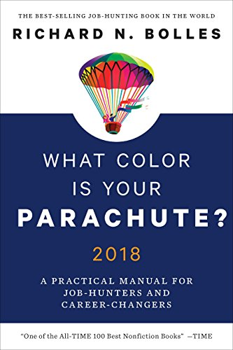 What Color Is Your Parachute? 2018: A Practical Manual for Job-Hunters and - States United Parachute