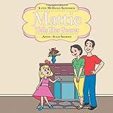 Mattie Tells Her Secret, Lynne McDaniel-Sanderson, 1477256105