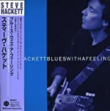 Blues With a Feeling by Steve Hackett (2007-05-30)