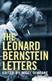 img - for The Leonard Bernstein Letters book / textbook / text book