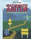 Mathematikabitur: Sicher durch den Pflichtteil