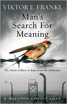 Man's Search For Meaning (English) price comparison at Flipkart, Amazon, Crossword, Uread, Bookadda, Landmark, Homeshop18