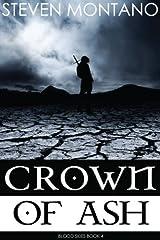 Crown of Ash (Blood Skies, Book 4) Kindle Edition