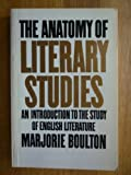 The Anatomy of Literary Studies, Marjorie Boulton, 0710004427